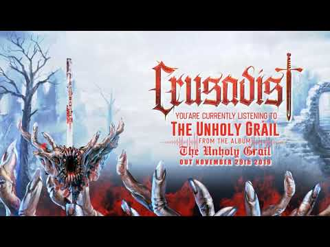 Crusadist   The Unholy Grail  OFFICIAL LYRIC VIDEO