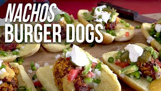 Nacho Burger Dogs recipe by the BBQ Pit Boys