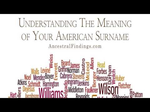 AF-107: Understanding The Meaning of Your American Surname