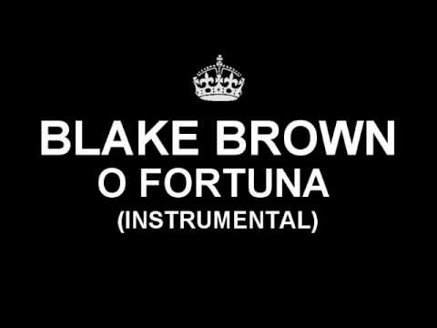 Blake Brown - O Fortuna (Instrumental)