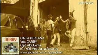 Garby - Cinta Pertama (Original Karaoke)
