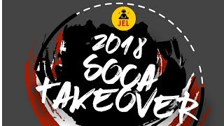 "Gambar cover 2018 Soca Take Over (Tunes To Know Before You Land) ""2018 Soca Mix"" 