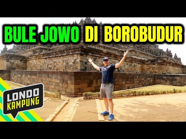 PRANK BULE NGOMONG JOWO DI BOROBUDUR!