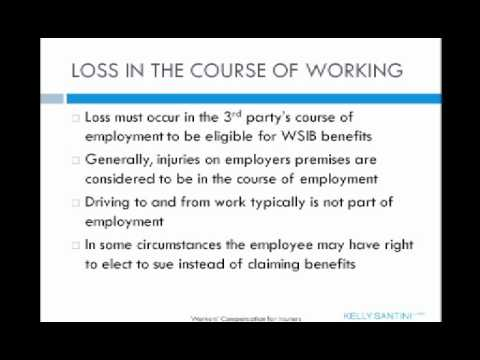 Workers' Comp for Insurers - Part 4. Did loss occur in the course of work?