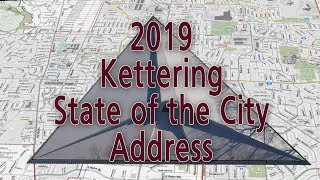 2019 Kettering State of the City Address