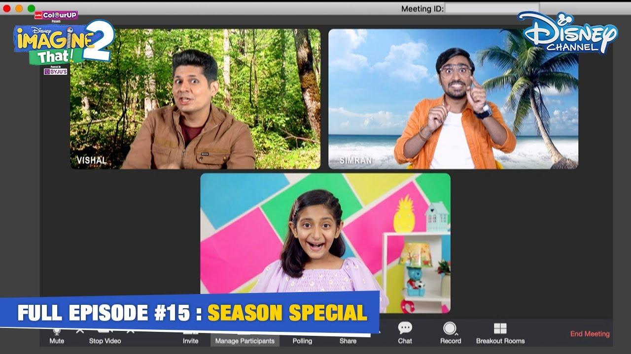 Disney Imagine That 2 | Episode 15 | Special Episode | Hindi | Disney Channel