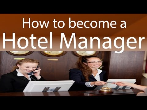 How to become a Hotel Manager?