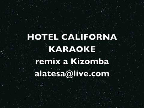 HOTEL CALIFORNIA Karaoke Remix a Kizomba
