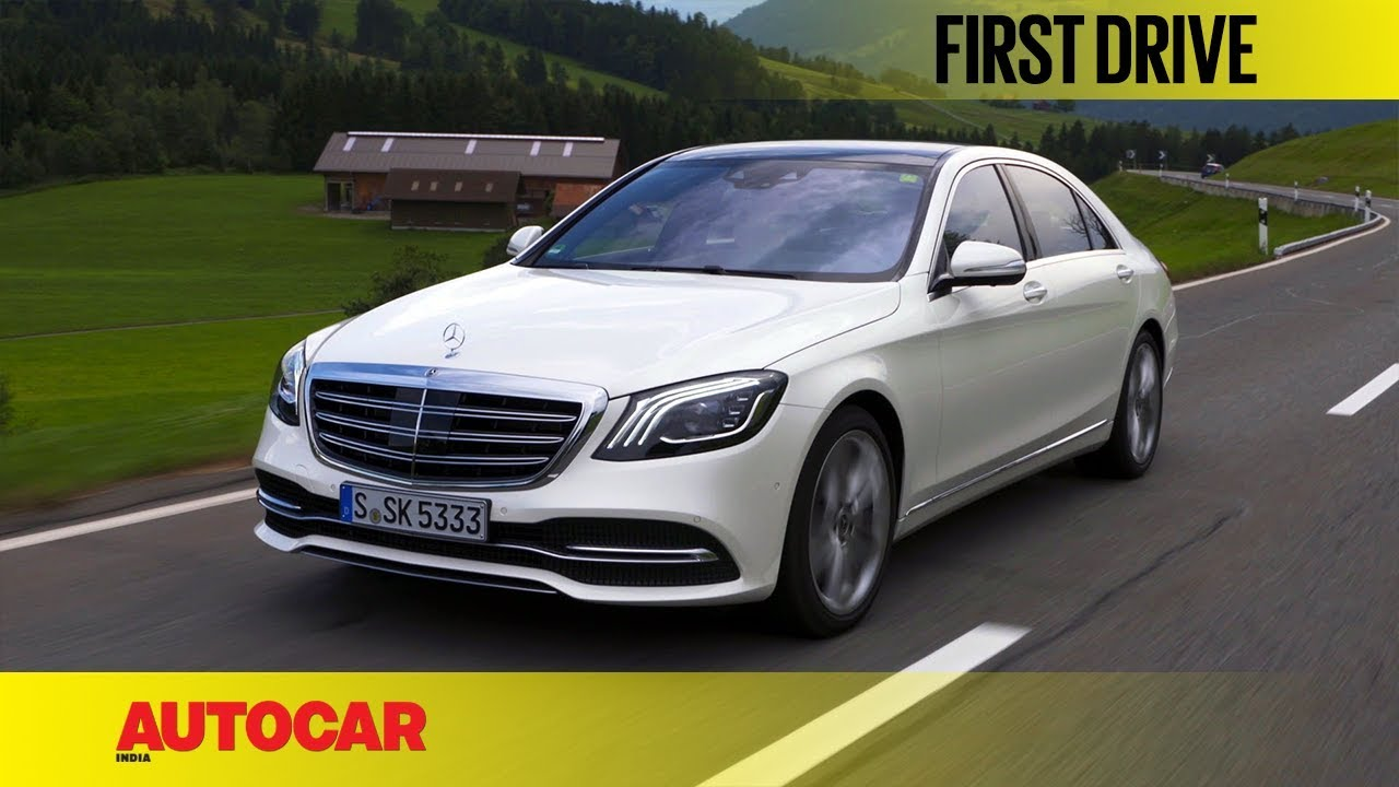 Mercedes Benz S Class First Drive Autocar India Youtube