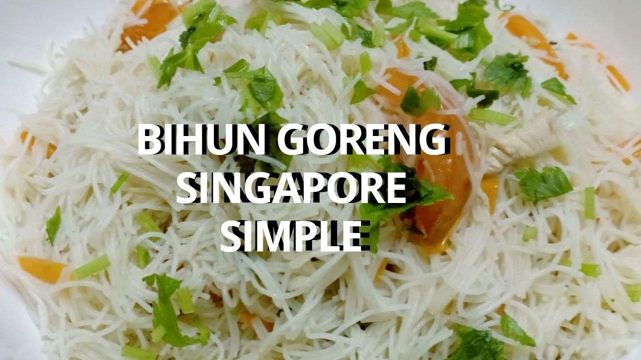 Resepi Bihun Goreng Singapore Simple