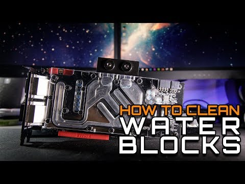 How To Clean Your Nasty Water Blocks