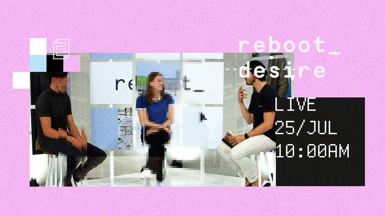 reboot_desire // Emmanuel Digital Service // 25th July Cover Image