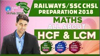 RAILWAY 2018, SSC CHSL | HCF & LCM | Maths | Online Coaching For RAILWAY