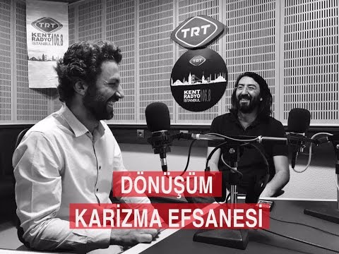 TRT Kent Radyo İstanbul - Dönüşüm (Karizma Efsanesi)