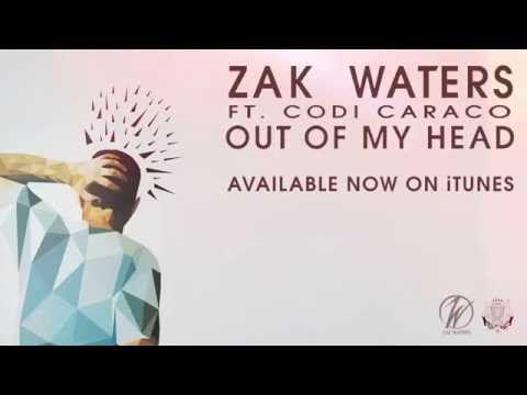 Zak Waters ft Codi Caraco- Out Of My Head