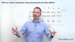 How to value a company using discounted cash flow (DCF) - MoneyWeek Investment Tutorials