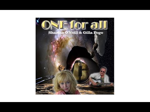 Sharine O'Neill & Gilla Pogo - One For All