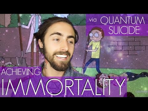 Immortality via Quantum Suicide! (How We Can Live Forever)