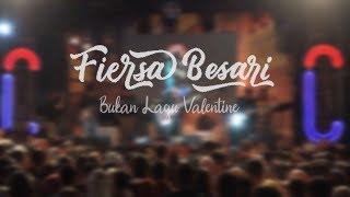 Download lagu FIERSA BESARI - Bukan Lagu Valentine Live at Autenticity