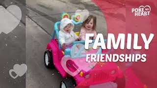 Family Friendships | Poke My Heart