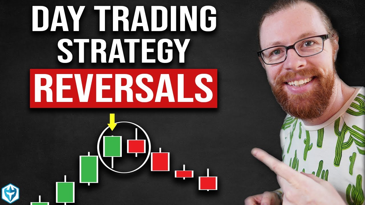 Day Trading Strategy Reversals For Beginners Class 4 Of