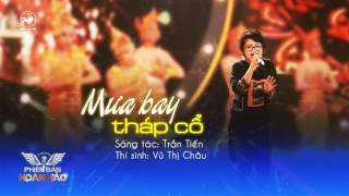 Mưa bay tháp cổ (cover) - Vũ Thị Châu | Audio Official | Phiên bản hoàn hảo tập 14