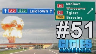 Cities Skylines (#51) - Tymczasem w innej części świata