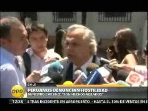 Hostilidad contra peruanos. Ministro del interior de Chile: son hechos aislados CANAL 10