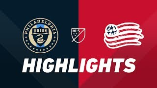 Philadelphia Union vs. New England Revolution | HIGHLIGHTS - May 4, 2019