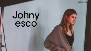 Johny esco 쟈니에스코