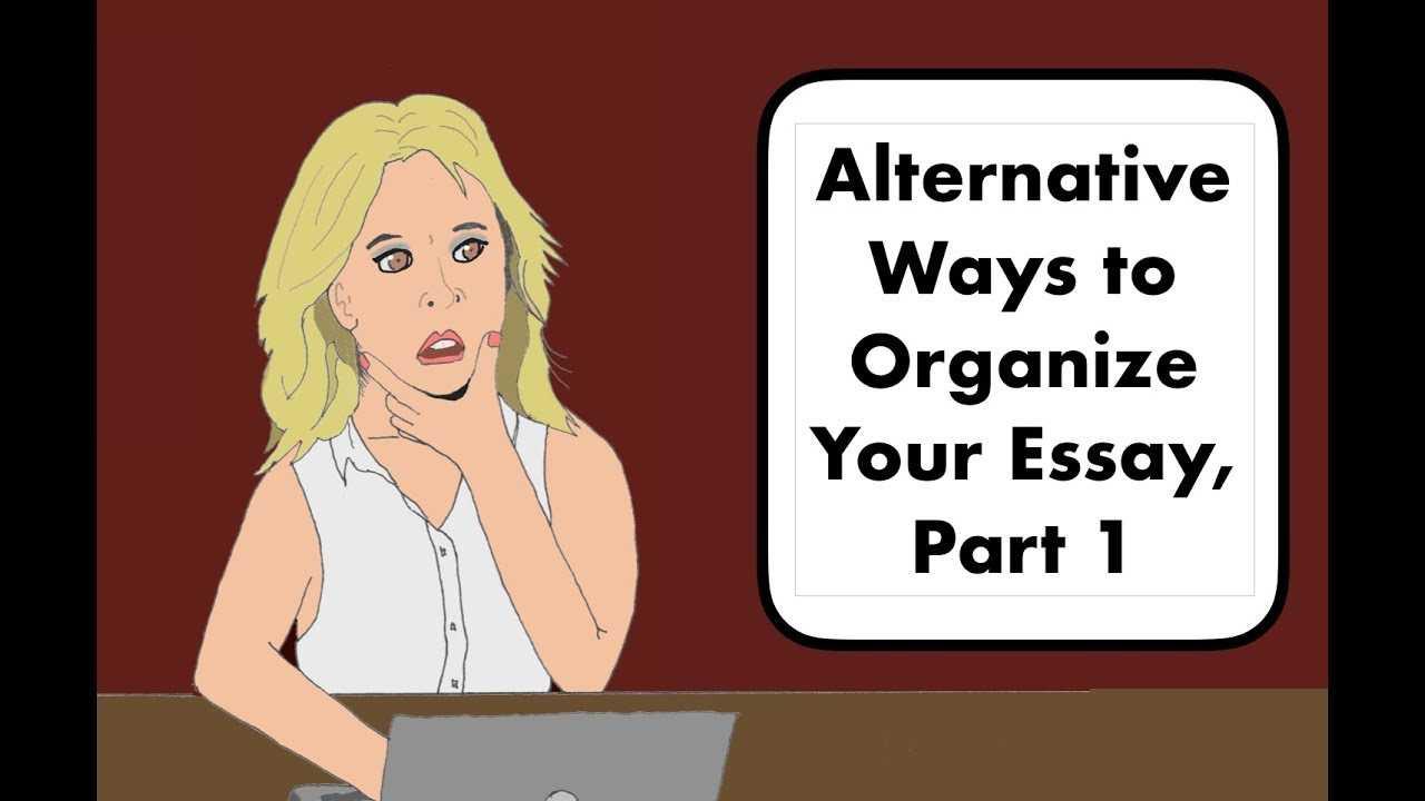 how to organize an essay