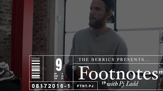 Footnotes - with PJ Ladd