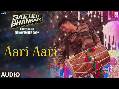 aari-aari-full-audio-|-satellite-shankar-|-sooraj-pancholi-megha-|-tanishk-bagchi-|-bombay-rockers