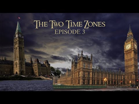 The Two Time Zones - Episode 3