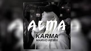 Alma - Karma (Marvo Remix)