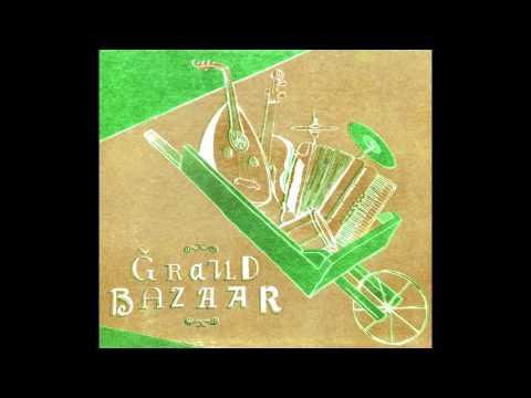 Grand Bazaar - Opa Cupa