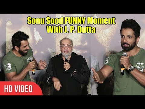 Paltan Official Trailer Launch | Sonu Sood FUNNY Moment With J. P. Dutta