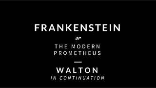 Frankenstein - Walton in Continuation