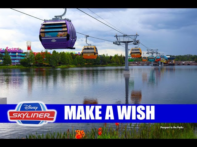 Disney Skyliner - Close Your Eyes - Make A Wish - Dream Of Flying Over Walt Disney World Again