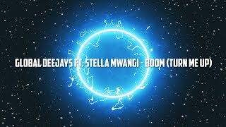 Play Boom (Turn It Up) (feat. Stella Mwangi)
