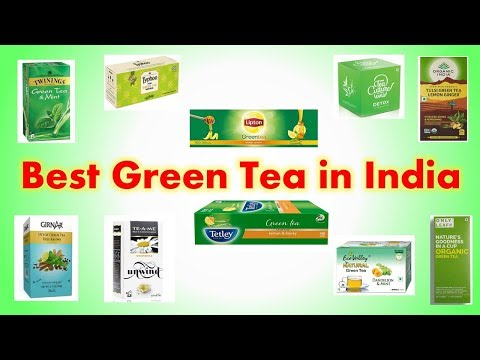 Best Green Tea In India With Price 2019 | Organic, Weight Loss & Healthy Green Teas
