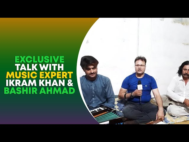 Exclusive Talk With Music Experts Ikram Khan & Bashir