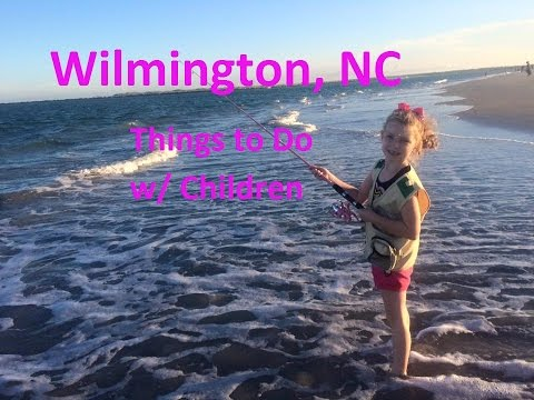 Wilmington, NC- Things to Do and Attractions