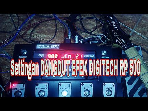 Settingan melody Dangdut efek DIGITECH RP 500