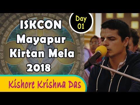 ISKCON Mayapur Kirtan Mela 2018 - Day 1 Kirtan - Krishna Kishora Das