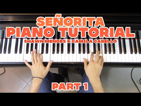"""Señorita"" - Piano Tutorial (1/2) + Sheet Music - Shawn Mendes & Camila Cabello | George Vidal thumbnail"
