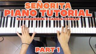 """Señorita"" - Piano Tutorial (1/2) + Sheet Music - Shawn Mendes & Camila Cabello | George Vidal видео"