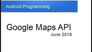 Google Maps API: Android Programming