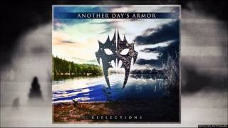 Another Day's Armor - Reflections
