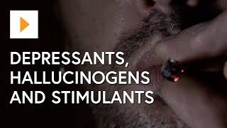 Drug Awareness: Depressants, Hallucinogens and Stimulants